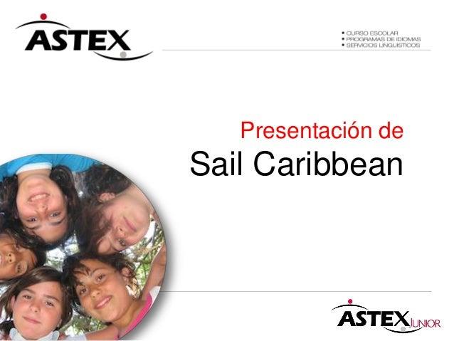 Presentación de Sail Caribbean