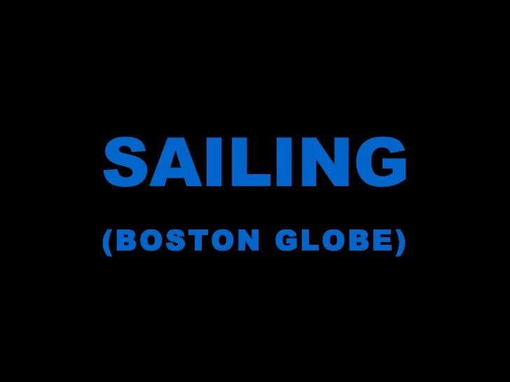 SAILING (BOSTON GLOBE)