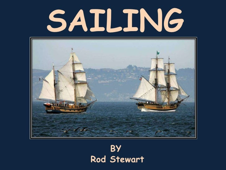 SAILING BY Rod Stewart