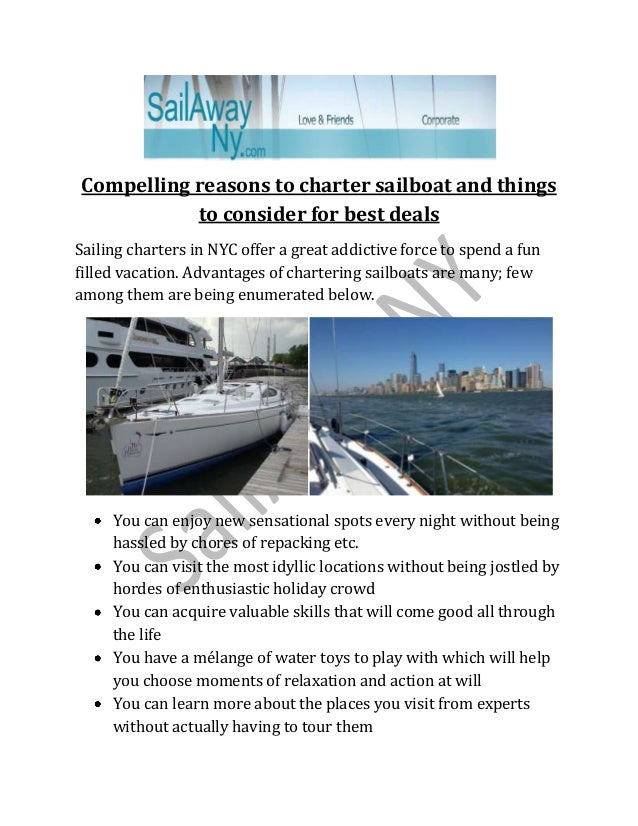 Compelling reasons to charter sailboat and things to consider for best deals Sailing charters in NYC offer a great addicti...