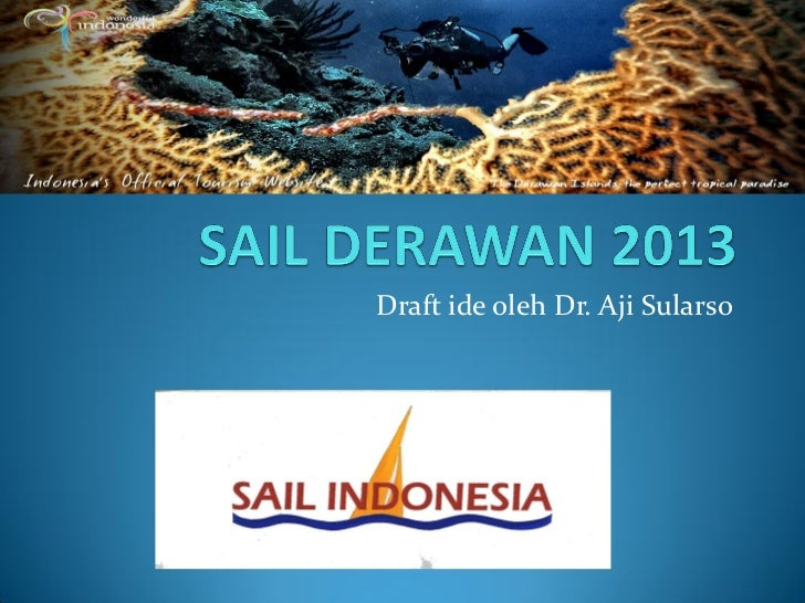 Draft ide oleh Dr. Aji Sularso