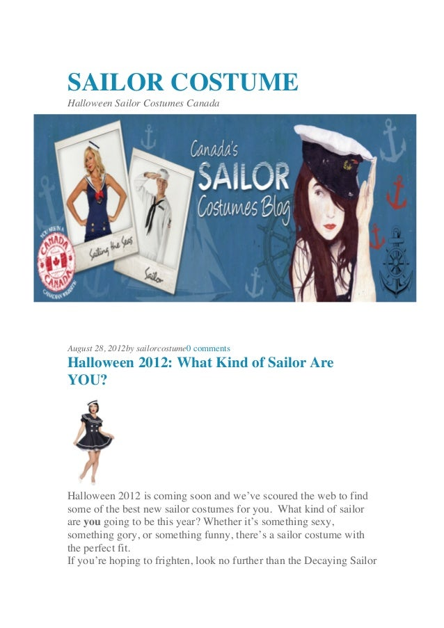 SAILOR COSTUMEHalloween Sailor Costumes CanadaAugust 28, 2012by sailorcostume0 commentsHalloween 2012: What Kind of Sailor...