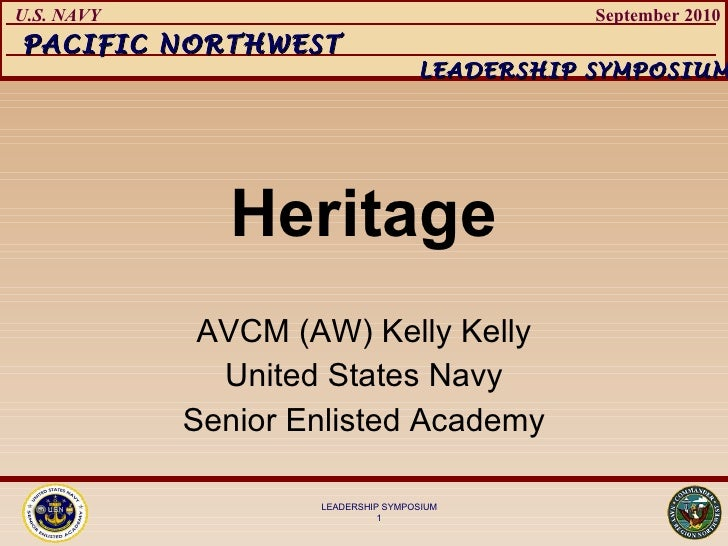 Heritage AVCM (AW) Kelly Kelly United States Navy Senior Enlisted Academy