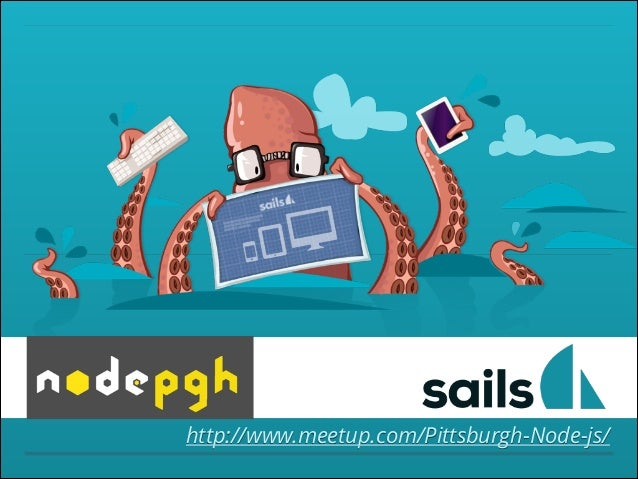 http://www.meetup.com/Pittsburgh-Node-js/