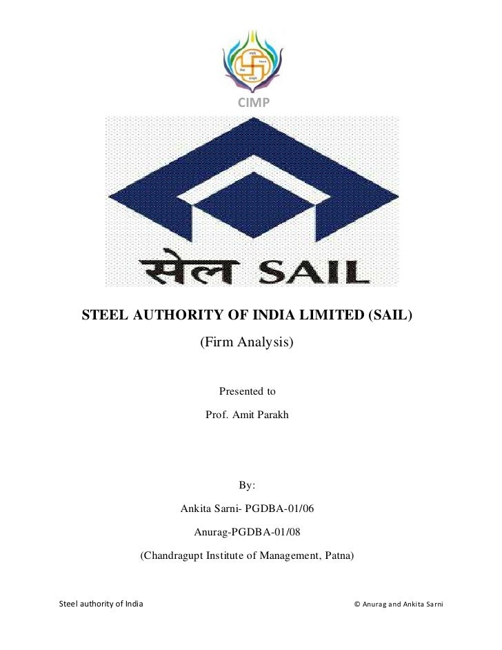 CIMP           STEEL AUTHORITY OF INDIA LIMITED (SAIL)                                    (Firm Analysis)                 ...