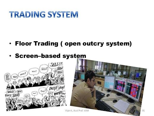 Outcry trading system