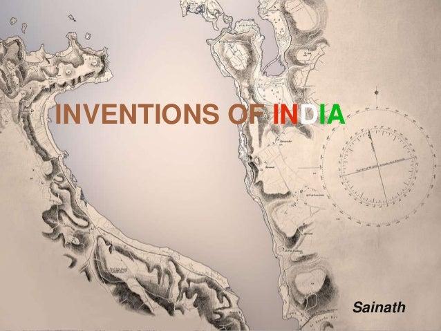 INVENTIONS OF INDIA Sainath
