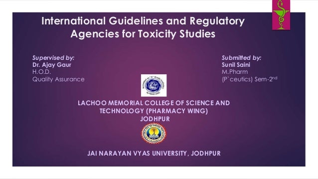 International Guidelines and Regulatory Agencies for Toxicity