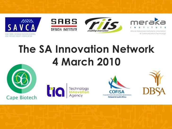 The SA Innovation Network 4 March 2010