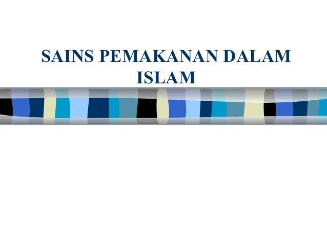 SAINS PEMAKANAN DALAM ISLAM