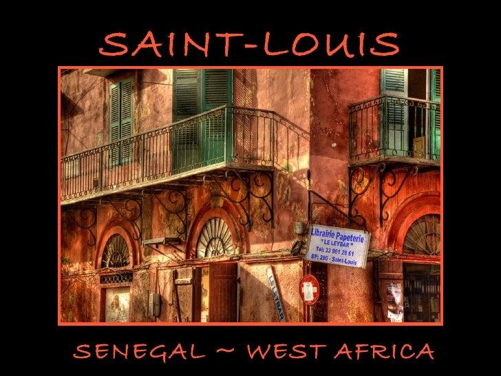 SAINT-LOUIS SENEGAL ~ WEST AFRICA