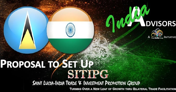 SAINT LUCIA-INDIA TRADE & INVESTMENT PROMOTION GROUP