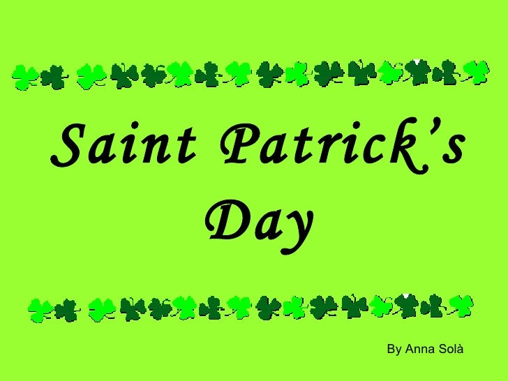 Saint Patrick's Day By Anna Solà