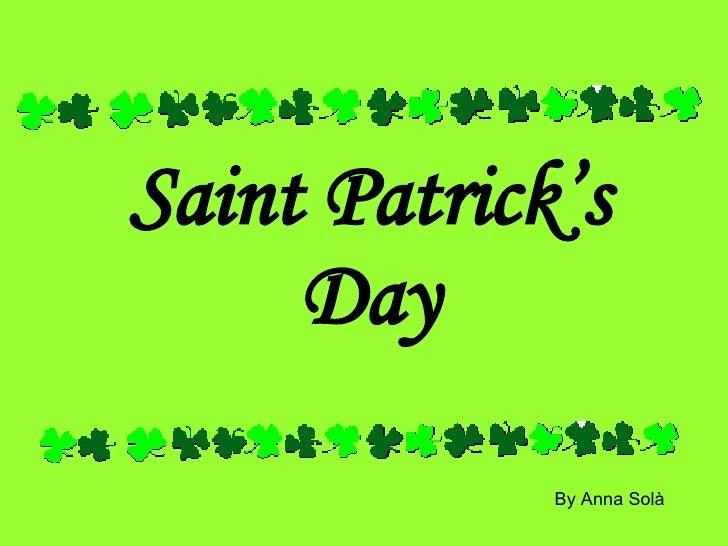 Saint Patrick's Day By Anna Solà