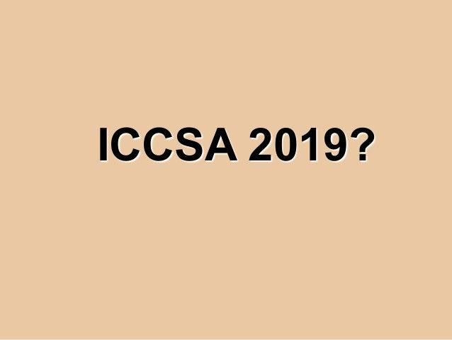 ICCSA 2019?