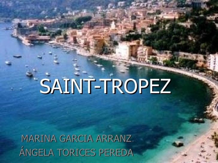 SAINT-TROPEZMARINA GARCIA ARRANZÁNGELA TORICES PEREDA