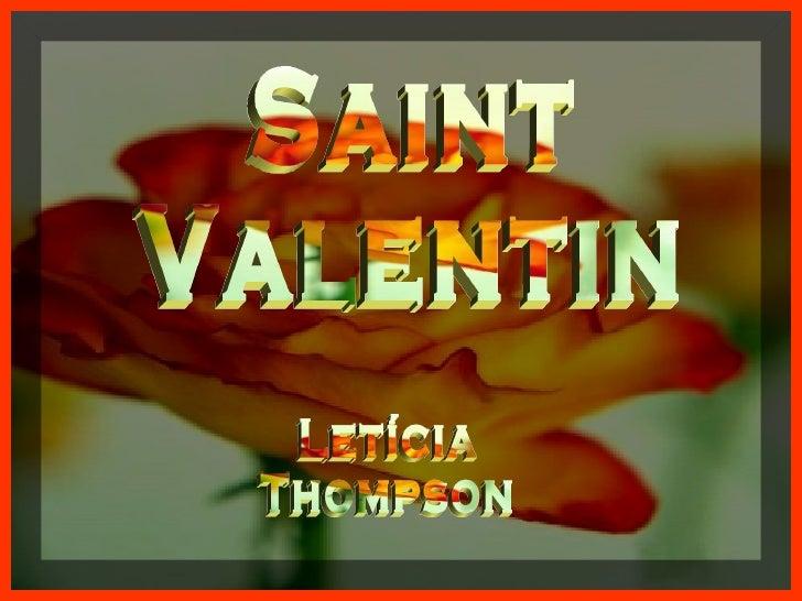 Saint Valentin Letícia  Thompson