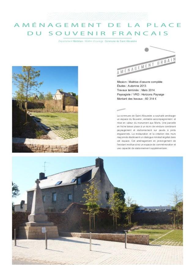 Mission: Maitrise d'oeuvre complète Études: Automne 2013 Travaux terminés : Mars 2014 Paysagiste / VRD: Horizons Paysag...