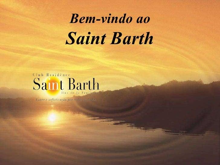 Bem-vindo ao Saint Barth