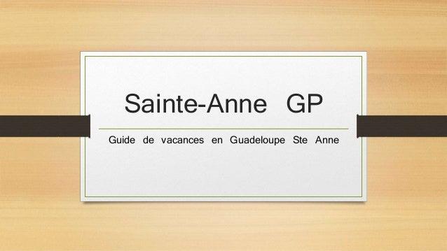 Sainte-Anne GP  Guide de vacances en Guadeloupe Ste Anne
