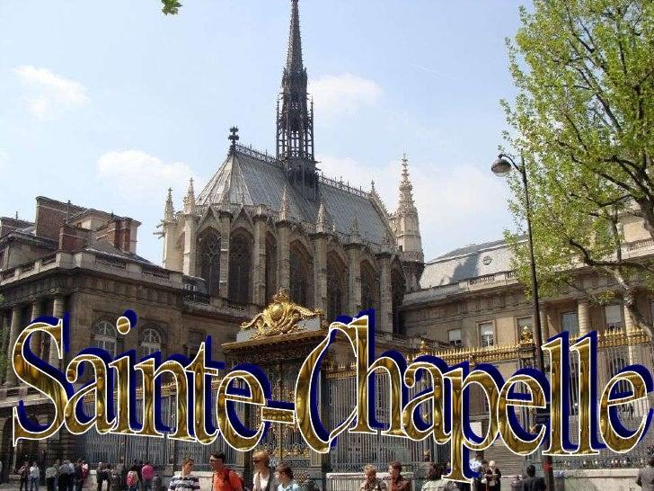 Sainte-Chapelle Sainte-Chapelle