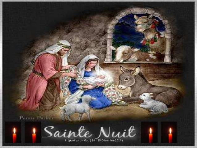NOE : Fete de la NATIVITE..... Sainte Nuit