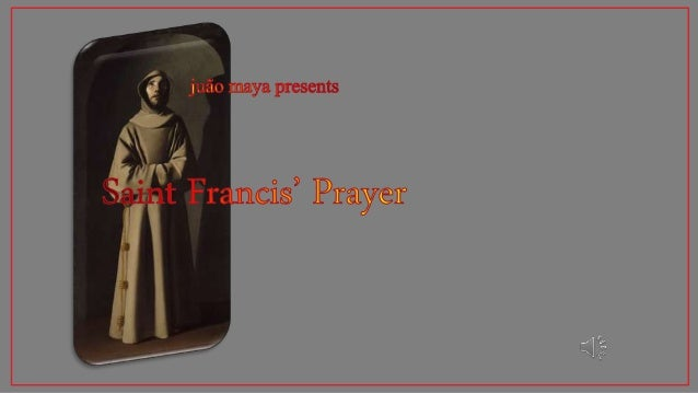 Saint Francis' Prayer