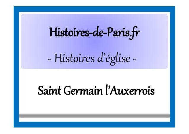 HistoiresHistoires--dede--Paris.frParis.fr - Histoires d'église - SaintGermainl'Auxerrois