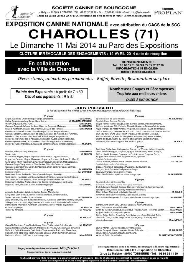 SOCIÉTÉ CANINE DE BOURGOGNE « Veilly » - 71290 LA GENÊTE - Tél. : 03 85 32 37 76 - Fax : 03 85 40 19 94 - Email : info@scb...