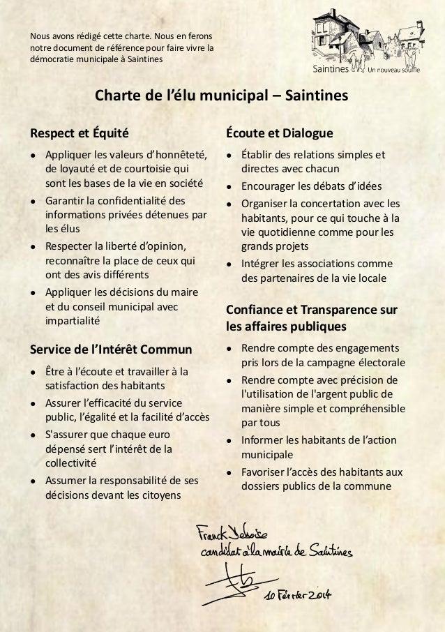 Nous avons rédigé cette charte. Nous en ferons notre document de référence pour faire vivre la démocratie municipale à Sai...
