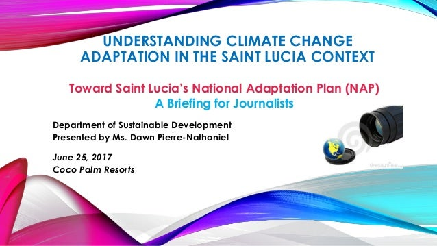 Understanding climate change adaptation in the saint lucia context understanding climate change adaptation in the saint lucia context toward saint lucias national adaptation plan malvernweather Gallery