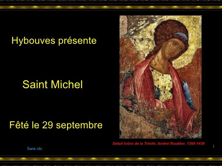 Détail Icône de la Trinité. Andreï Roublev. 1360-1430 Sans clic Hybouves présente Saint Michel Fêté le 29 septembre