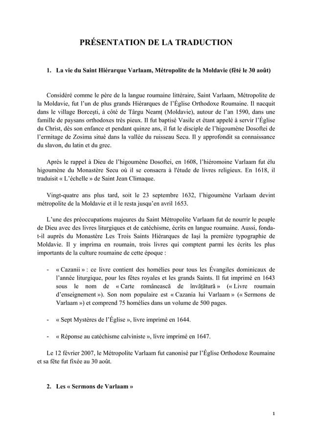 1  PRÉSENTATION DE LA TRADUCTION 1. La vie du Saint Hiérarque Varlaam, Métropolite de la Moldavie (fêté le 30 août) Cons...