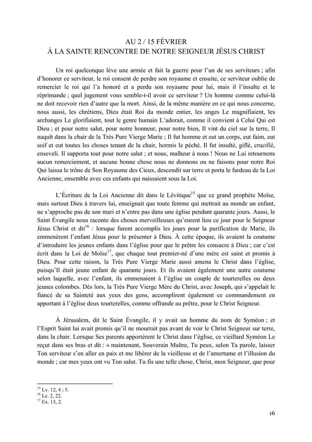 16  AU 2 / 15 FÉVRIER À LA SAINTE RENCONTRE DE NOTRE SEIGNEUR JÉSUS CHRIST Un roi quelconque lève une armée et fait la g...