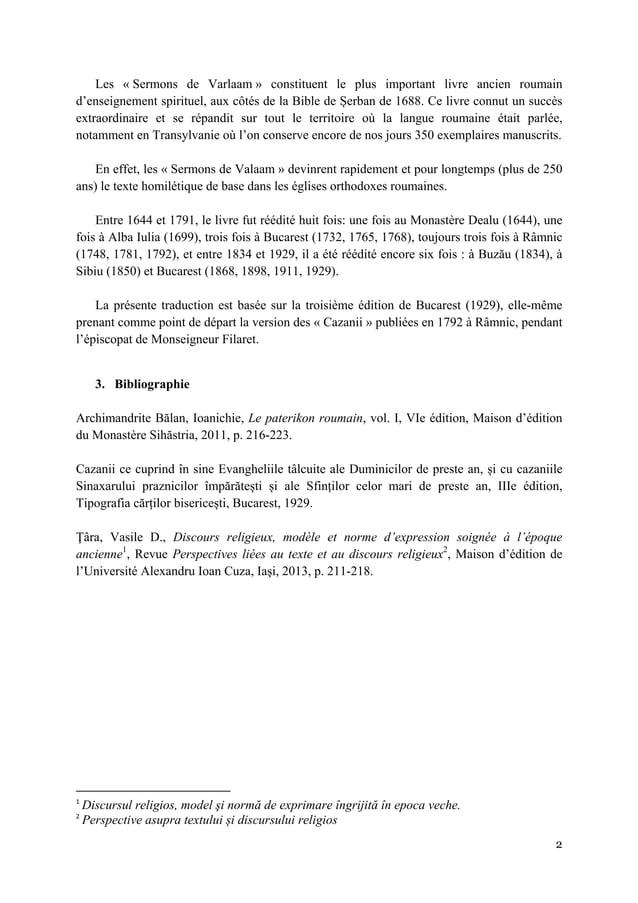 2  Les « Sermons de Varlaam » constituent le plus important livre ancien roumain d'enseignement spirituel, aux côtés de ...