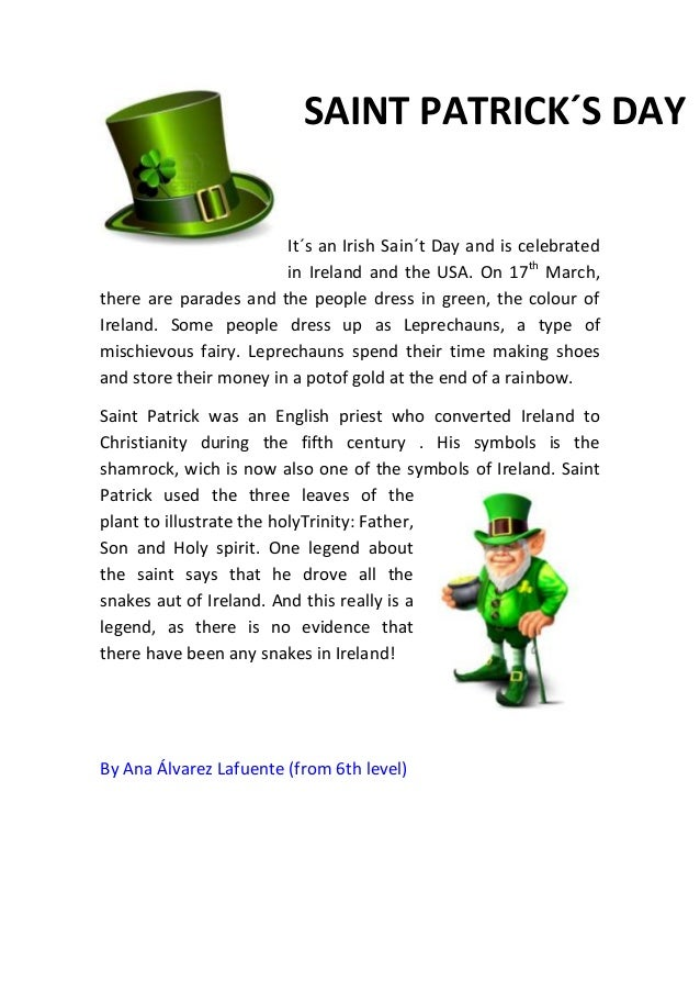 SAINT PATRICK´S DAY                        It´s an Irish Sain´t Day and is celebrated                        in Ireland an...