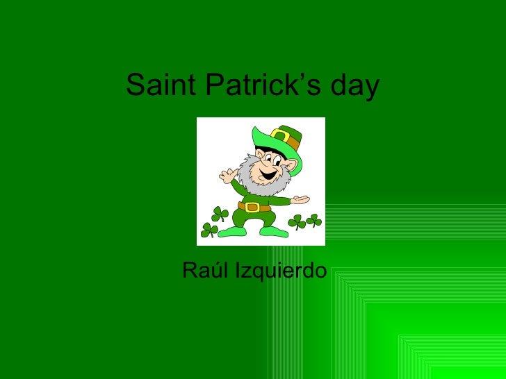 Saint Patrick's day    Raúl Izquierdo