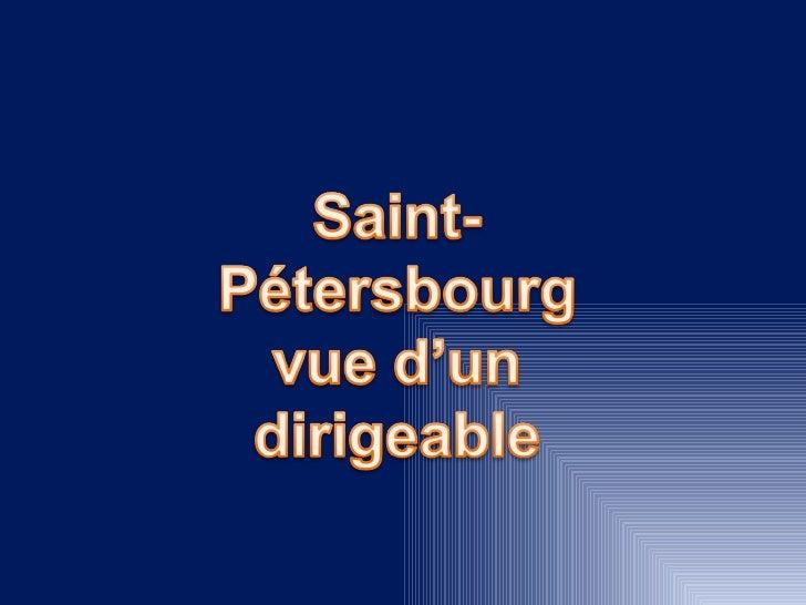 Saint Petersbourg en Ballon