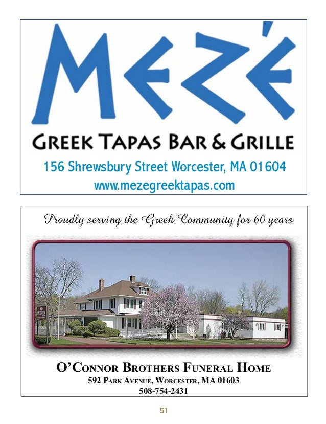 Community 51 Proudly Serving The Greek For 60 Years OConnor Brothers Funeral Home 592 Park Avenue Worcester