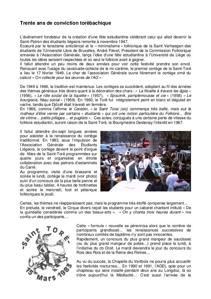 Trente ans de conviction torêbachiqueL'événement fondateur de la création d'une fête estudiantine célébrant celui qui alla...