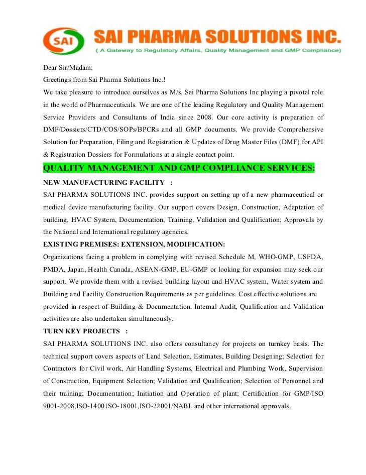 Dear Sir/Madam;Greetings from Sai Pharma Solutions Inc.!We take pleasure to introduce ourselves as M/s. Sai Pharma Solutio...