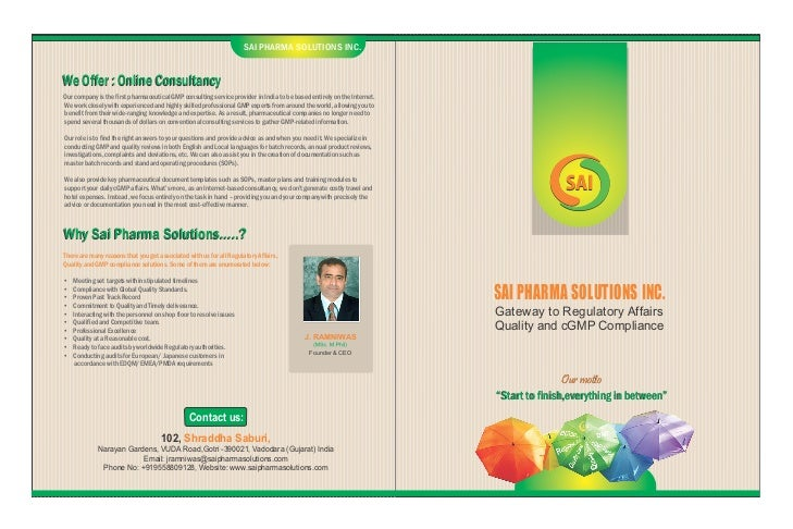 SAI PHARMA SOLUTIONS INC.We Offer : Online ConsultancyOur company is the first pharmaceutical GMP consulting service provi...
