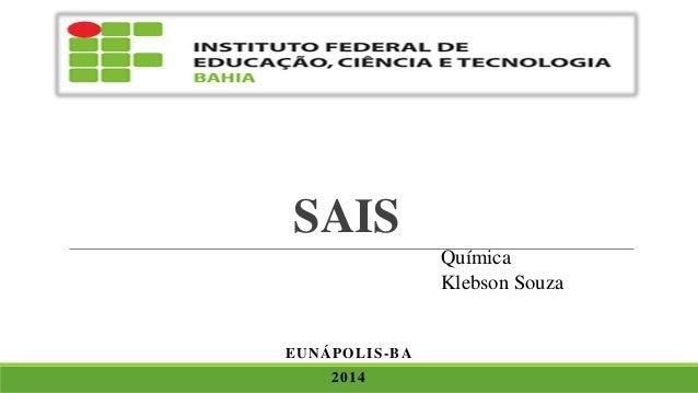 SAIS EUNÁPOLIS-BA 2014 Química Klebson Souza