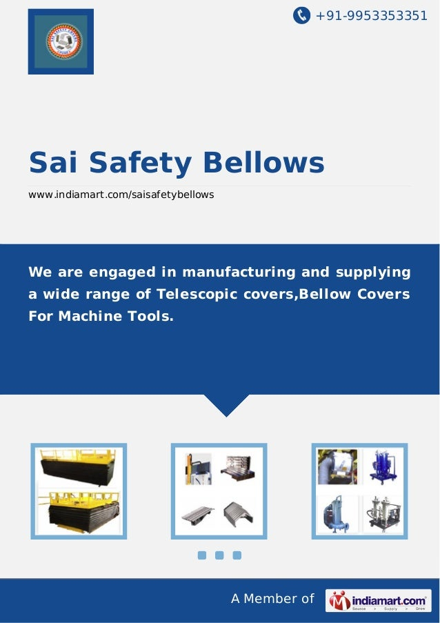 +91-9953353351  Sai Safety Bellows www.indiamart.com/saisafetybellows  We are engaged in manufacturing and supplying a wid...