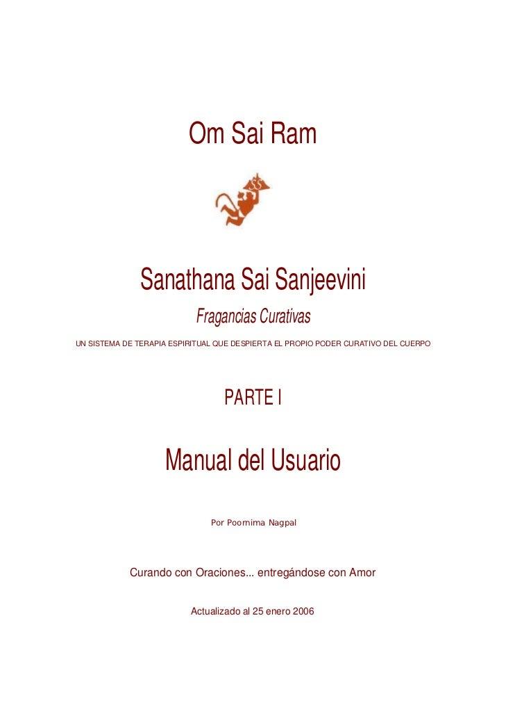 Om Sai Ram              Sanathana Sai Sanjeevini                           Fragancias CurativasUN SISTEMA DE TERAPIA ESPIR...