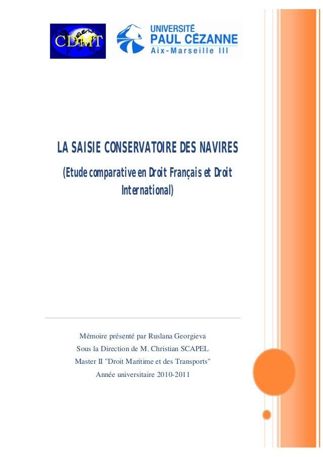 """Mémoire présenté par Ruslana Georgieva Sous la Direction de M. Christian SCAPEL Master II """"Droit Maritime et des Transport..."""