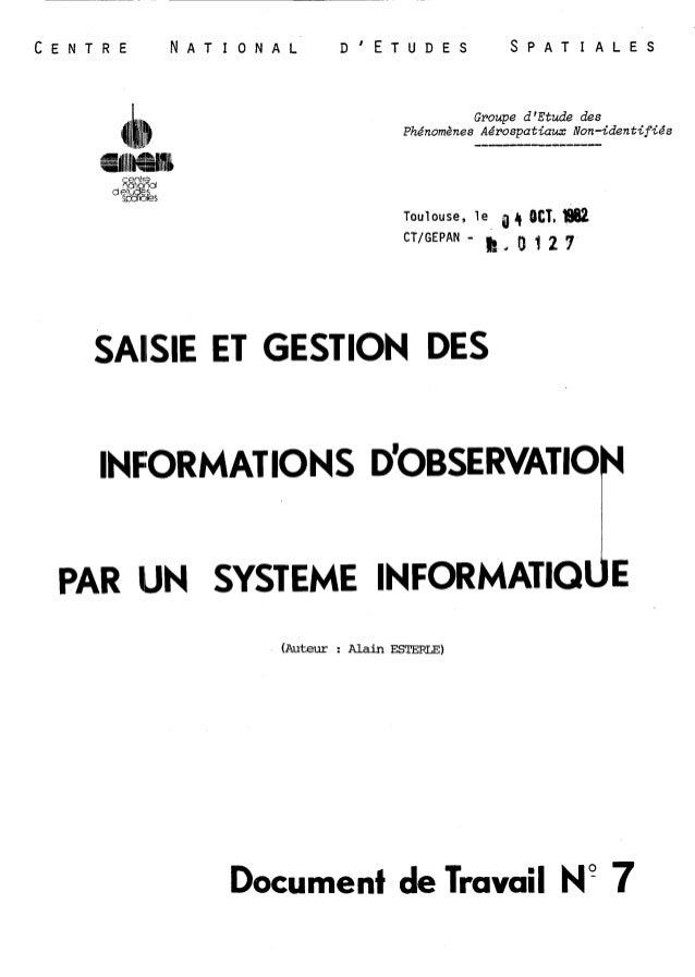 C E N T R E N A T I O N A L DIETUDES S P A T I A L E S  Groupe dlEtude des  Phénomènes Aérospatiaux Non-identifiés  Toulou...