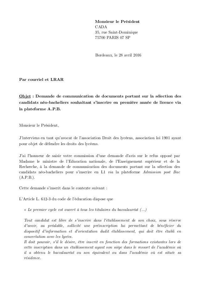 Monsieur le Président CADA 35, rue Saint-Dominique 75700 PARIS 07 SP Bordeaux, le 28 avril 2016 Par courriel et LRAR Objet...