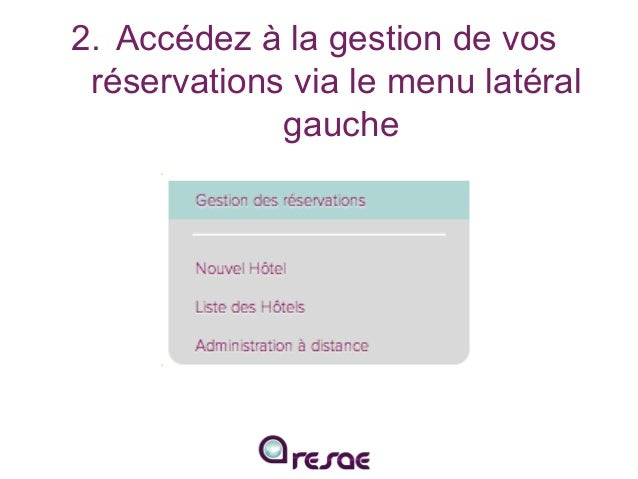 Saisissez vos réservations manuellement avec RESAE Slide 3