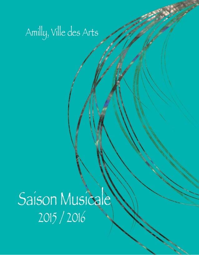 Saison Musicale 2015 / 2016 Amilly, Ville des Arts